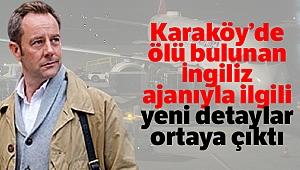 Karaköy'de ölü bulunan İngiliz ajanıyla ilgili yeni detaylar ortaya çıktı