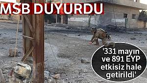MSB: '331 mayın ve 891 EYP etkisiz hale getirildi'