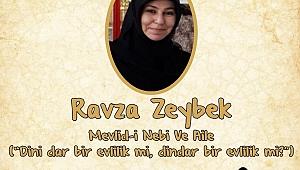 Ravza Zeybek'den