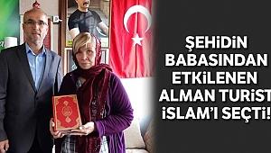 Şehidin babasından etkilenen Alman turist İslam'ı seçti