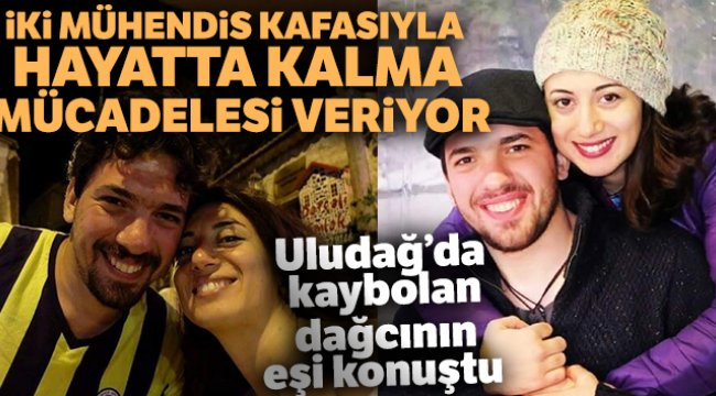 Uludağ'da kayıp iki dağcıdan Mert Alparslan'ın eşi konuştu