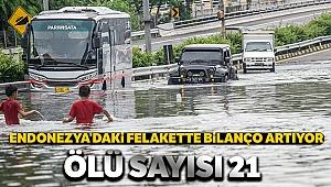 Endonezya'daki sel felaketinde ölü sayısı 21'e yükseldi