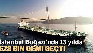 İstanbul Boğazı'nda 13 yılda, 628 bin gemi geçti