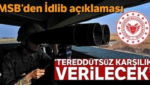 MSB'den İdlib açıklaması!