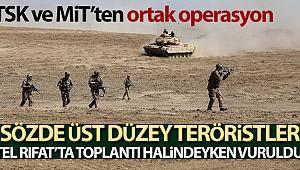 MSB duyurdu: Sözde üst düzey teröristler Tel Rıfat'ta vuruldu