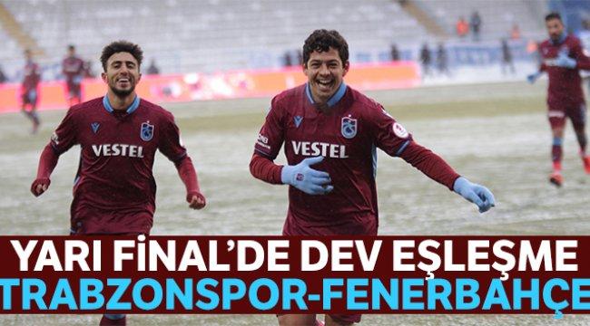 Trabzonspor Kupa'da Fenerbahçe'nin rakibi oldu