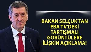 Bakan Selçuk'tan EBA TV'deki tartışmalı görüntülere ilişkin açıklama!