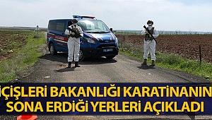 İçişleri Bakanlığı: '5 ilimizdeki 6 yerleşim yerinde karantina uygulaması sona erdi'