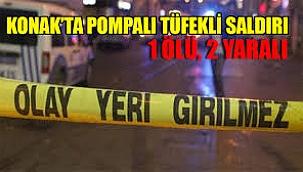 İzmir'de pompalı tüfekli saldırı sonucu bir kişi öldü, iki kişi yaralandı