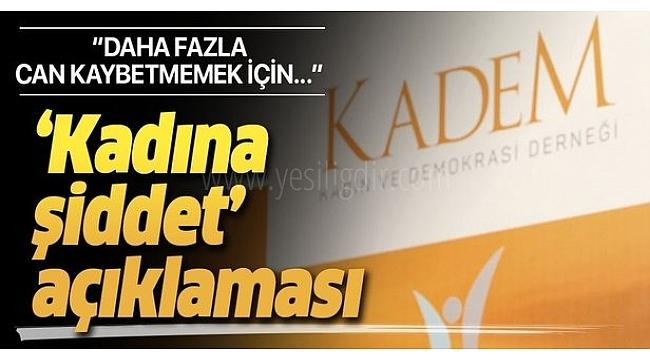 KADEM 'şiddete göz yumma' kampanyası başlatı