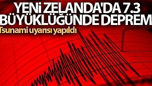 Yeni Zelanda'da 7.3 büyüklüğünde deprem! Tsunami uyarısı yapıldı